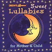 Drew's Famous: Drew's Famous Sweet Lullabies: Mother & Child