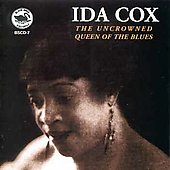 Ida Cox: The Uncrowned Queen of the Blues