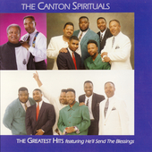 The Canton Spirituals: The Greatest Hits