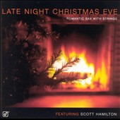Scott Hamilton: Late Night Christmas Eve