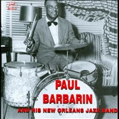 Paul Barbarin & His New Orleans Jazz Band: Paul Barbarin & His New Orleans Jazz Band