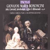 Bononcini: Arie, Correnti, Sarabande, etc / Iannetta, Proni