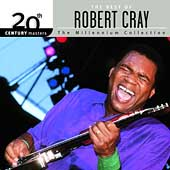 Robert Cray: 20th Century Masters - The Millennium Collection: The Best of Robert Cray