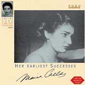 Callas - Her Earliest Successes / Serafin, Basile, Gui, etc