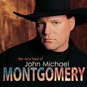 John Michael Montgomery: The Very Best of John Michael Montgomery