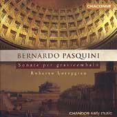 Pasquini: Sonate per Clavicembalo / Roberto Loreggian