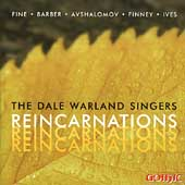 Reincarnations - Ives, Barber, et al / Dale Warland Singers