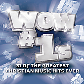 Various Artists: Wow #1s: 31 of the Greatest Christian Music Hits Ever
