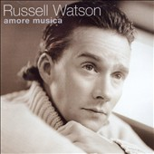 Russell Watson: Amore Musica