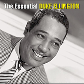 Duke Ellington: The Essential Duke Ellington [Sony]