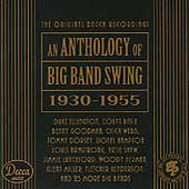 Various Artists: An Anthology of Big Band Swing (1930-1955)