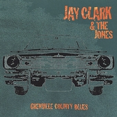 Jay Clark: Grenville Country Blues