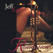 Jeff Eaton: Romanticas: These Songs Fill My Heart