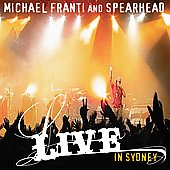 Michael Franti & Spearhead: Live in Sydney
