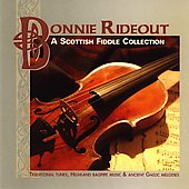 Bonnie Rideout: A Scottish Fiddle Connection *