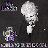 Bill Ramsey (Sax): The Other Side: A Dedication to Nat King Cole