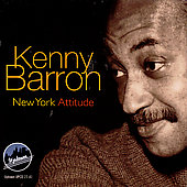 Kenny Barron: New York Attitude