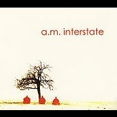 Am Interstate: A.M. Interstate