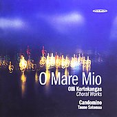 O Mare mio - The Choral Works of Olli Kortekangas