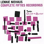 Lennie Niehaus: Complete Fifties Recordings V.2 (Octet & Quintet)