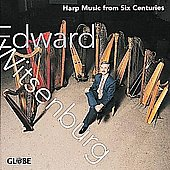 Harp Music From Six Centuries / Edward Witsenburg