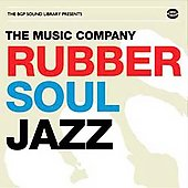 The Music Company: Rubber Soul Jazz *