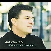 Jonathan Poretz: A Lot of Livin' to Do [Digipak]