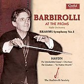 Barbirolli at the Proms - Brahms, Haydn / Hall&#233; Orchestra
