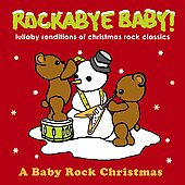 Rockabye Baby!: Rockabye Baby! Lullaby Renditions of Christmas Rock Classics [Slipcase]