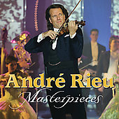 Andr&eacute; Rieu - Masterpieces