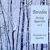 Borodin: String Quartets 1 & 2 / The Shostakovich Quartet