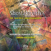 Shostakovich - The Barshai Arrangements