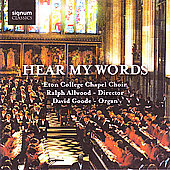 Hear My Words - Parry, Bird, etc / Eton College Chapel Choir