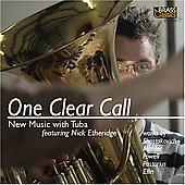 One Clear Call - New Music With Tuba / Nick Etheridge