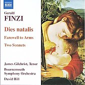 Finzi: Dies natalis, Farewell to Arms, Two Sonnets / David Hill, James Gilchrist, Bournemouth SO