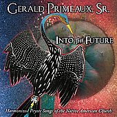 Gerald Primeaux: Into the Future *