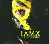 IAMX: The Alternative [Digipak]