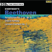 Beethoven: Symphonies no 3 & 6, Choral Fantasy, Leonore Overture no 3