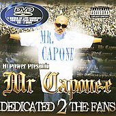 Mr. Capone-E: Dedicated 2 the Fans [PA]