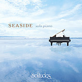 Dan Gibson: Seaside: Solo Piano *