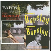 Eddie Barclay Et Son Orchestre: Meet Mr. Barclay/Paris for Lovers