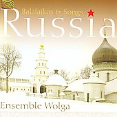 Ensemble Wolga/Wolga/Ensemble Wolga: Russia: Balalaikas & Songs *