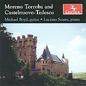 Moreno Torroba, Castelnuovo-Tedesco / Michael Boyd, Luciana Soares