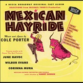Original Broadway Cast: Mexican Hayride [Original Cast Recording]