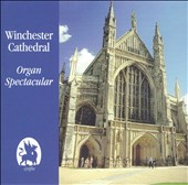 Winchester Cathedral: Organ Spectacular