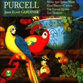 Purcell: Music for Queen Mary; Hail! Bright Cecilia; The Indian Queen; The Tempest