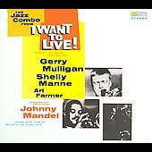 Gerry Mulligan: I Want to Live! [Digipak]
