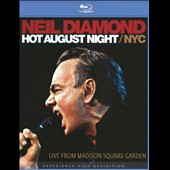 Neil Diamond: Hot August Night/NYC: Live from Madison Square Garden [DVD]