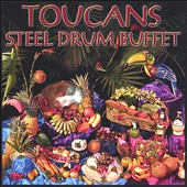 Toucans Steel Drum Band: Steel Drum Buffet