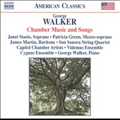 George Walker: Chamber & Vocal Works
